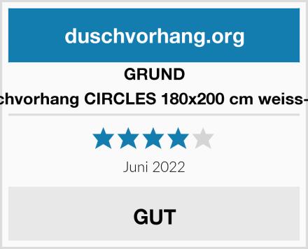 GRUND Duschvorhang CIRCLES 180x200 cm weiss-grau Test