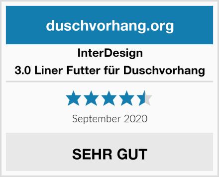 InterDesign 3.0 Liner Futter für Duschvorhang Test