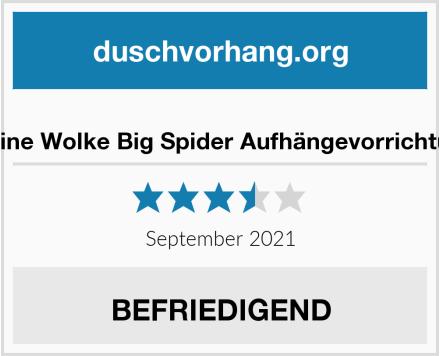 Kleine Wolke Big Spider Aufhängevorrichtung Test