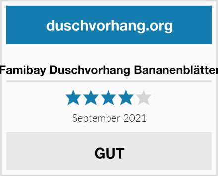 Famibay Duschvorhang Bananenblätter Test