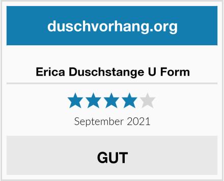 Erica Duschstange U Form Test